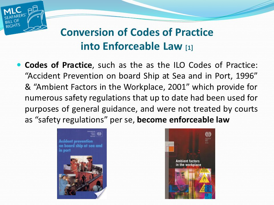 Conversion of Codes of Practice into Enforceable Law [1]